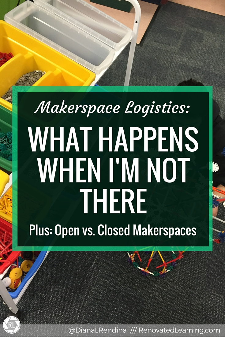 Makerspace Logistics: What Happens to my Makerspace When I'm Out | One question I frequently get is how much access my students have to our makerspace when I'm out speaking or sick. Here, I explain how I make it work.
