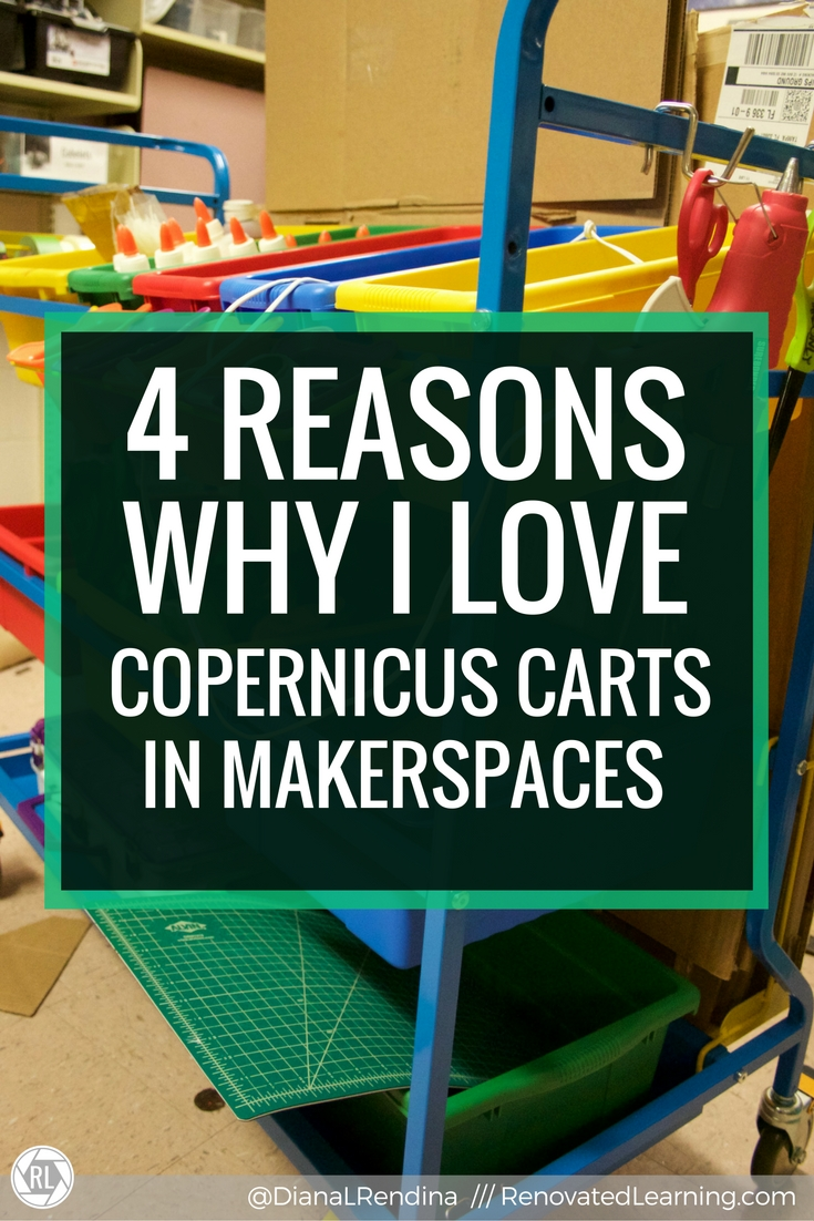 4 Reasons Why I Love Copernicus Carts in Makerspaces | Finding the perfect makerspace storage solution can be tricky. I now have three Copernicus carts and they've revolution storage and accessibility in our makerspace.